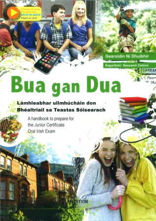 Bua gan Dua - A Handbook To Prepare For The Junior Certificate Oral Irish Exam