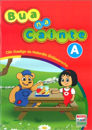 Bua Na Cainte A - Clár Gaeilge Do Naionain Shoisearacha - Junior Infants
