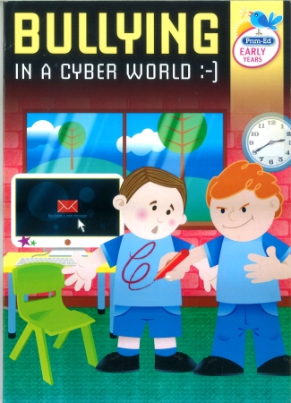 Bullying In A Cyber World - Early Years