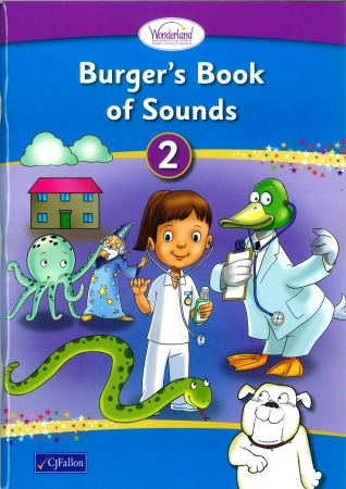 Burger's Book of Sounds 2 Pack - Includes Take-Home Decodable Books - Wonderland Stage One - Junior & Senior Infants
