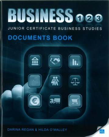 Business 1,2,3 Documents Book - Junior Certificate Business Studies