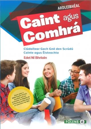 Caint Agus Comhrá Ardleibhéal - Oral & Aural Book For Leaving Certificate