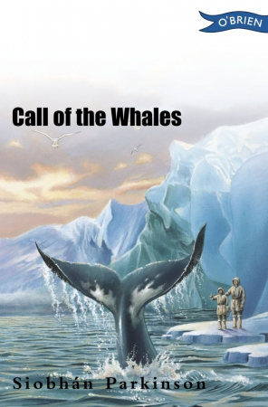Call Of The Whales - Siobhan Parkinson