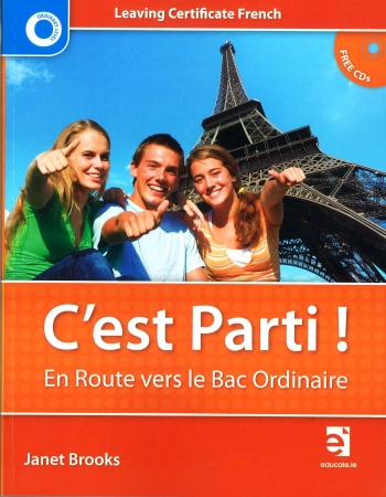 C'est Parti! En Route Vers Le Bac Ordinaire - Textbook - Leaving Certificate French Ordinary Level - Includes Free eBook