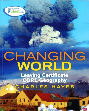 Changing World Core Textbook - Leaving Certificate Geography