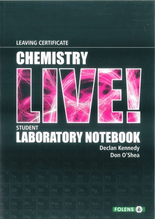 Chemistry Live Student Laboratory Notebook - Leaving Certificate Chemistry