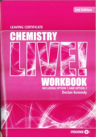Chemistry Live Workbook 2nd Edition - Leaving Certificate Chemistry