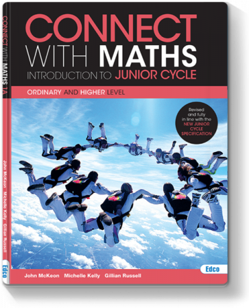 Connect With Maths - Introduction To Junior Cycle - Ordinary & Higher Level