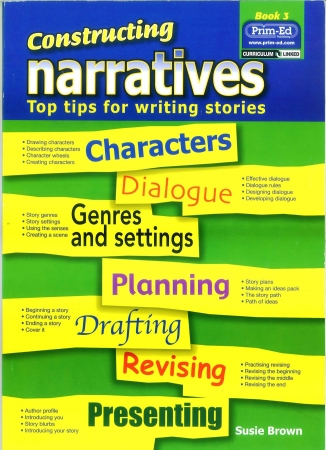 Constructing Narratives - Top Tips For Writing Stories - Book 3