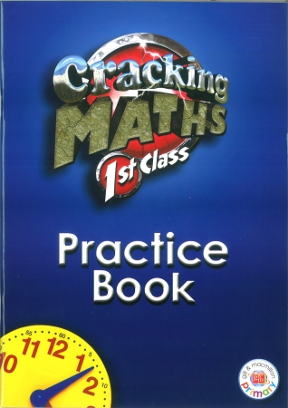 Cracking Maths 1st Class - Practice Book