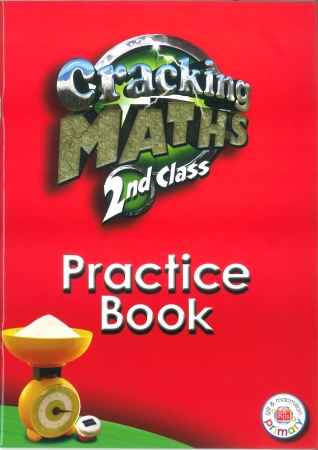 Cracking Maths 2nd Class - Practice Book