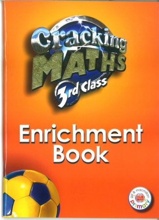 Cracking Maths 3rd Class - Enrichment Book