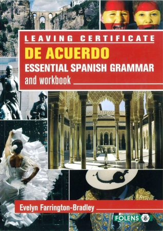 De Acuerdo Essential Spanish Grammar & Workbook - Leaving Certificate Spanish
