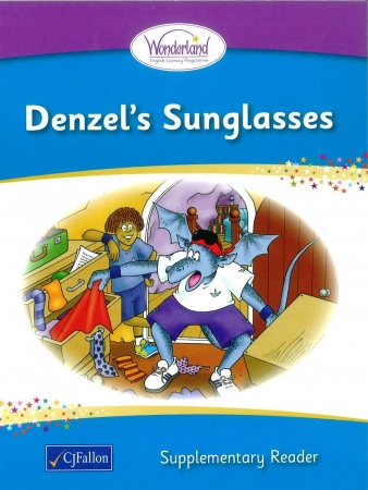 Denzel's Sunglasses - Supplementary Reader - Wonderland Stage One - Junior & Senior Infants