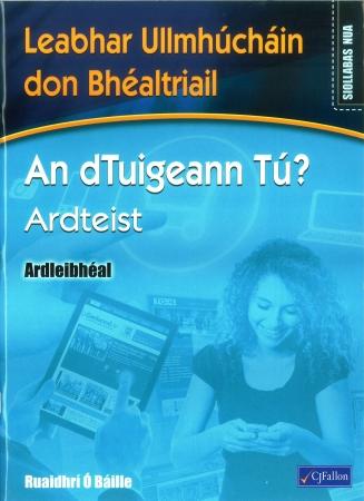 An dTuigeann Tú? Ardteist Ardleibhéal - Workbook