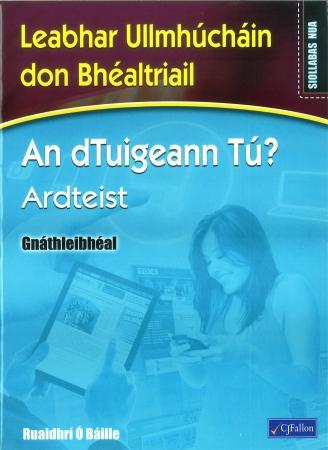An dTuigeann Tú? Ardteist Gnáthleibhéal - Workbook