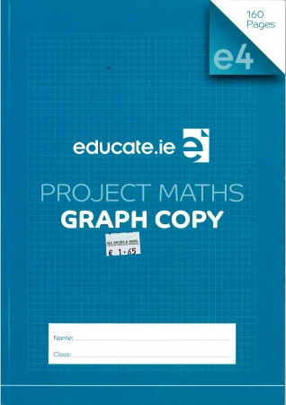 Project Maths A4 Copy (Graph Copy) Educate.ie