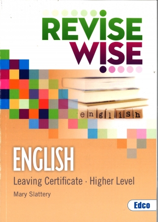 Revise Wise Leaving Certificate English Higher Level