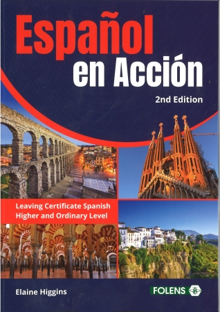 Espanol En Accion 2nd Edition Leaving Certificate Spanish
