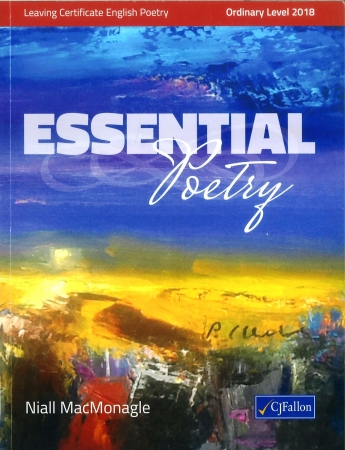 Essential Poetry 2018 - Leaving Certificate English Poetry Ordinary Level
