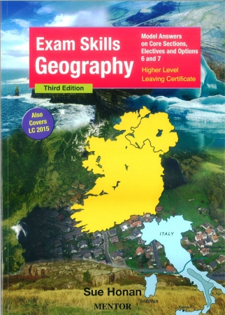 Exam Skills Geography 3rd Edition - Model Answers on Core Sections, Electives and Options 6 & 7