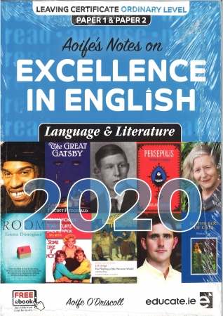 Aoife's Notes On Excellence In English Language & Literature 2020 Leaving Cert Ordinary Level