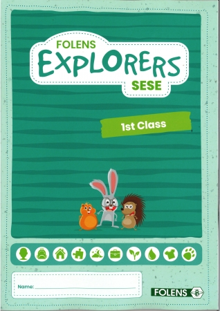 Explorers SESE - Folens - First Class