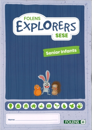 Explorers SESE - Folens - Senior Infants