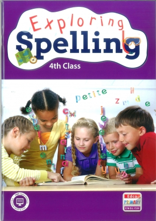 Exploring Spelling 4 - Fourth Class