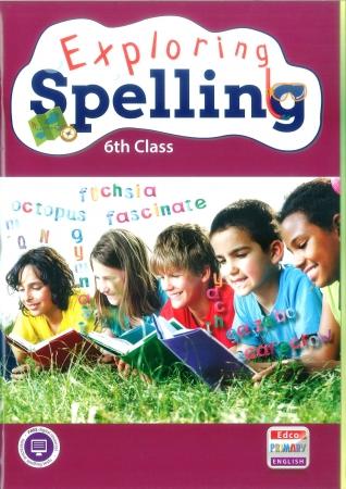 Exploring Spelling 6 - Sixth Class