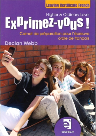 Exprimez-vous! Workbook Only - Oral & Aural Practice - Leaving Cert French - Higher & Ordinary Level
