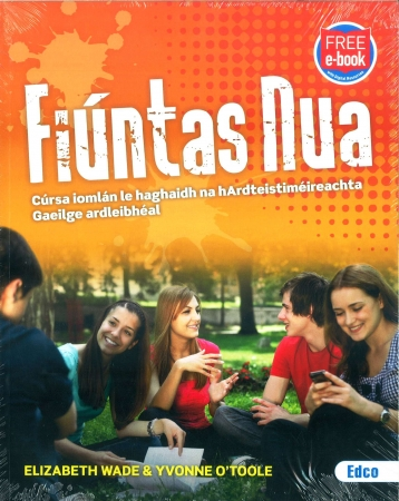 Fiúntas Nua Pack - Texbook & Workbook - Leaving Certificate Higher Level - Includes Free eBook