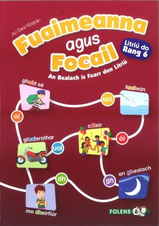 Fuaimeanna Agus Focail 6 - Sixth Class - 2nd Edition
