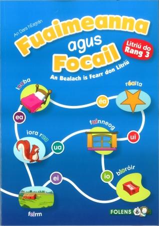 Fuaimeanna Agus Focail 3 - Third Class - 2nd Edition