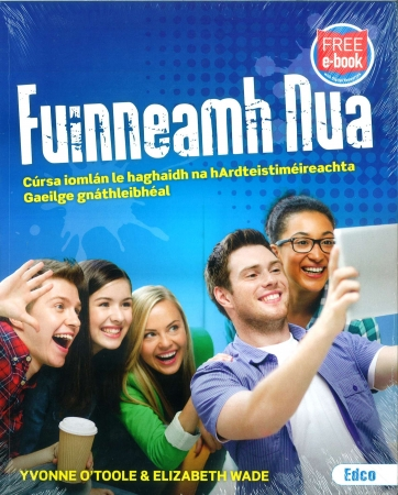 Fuinneamh Nua Pack - Textbook & Workbook - Leaving Certificate Ordinary Level - Includes Free eBook