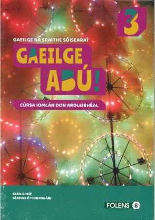 Gaeilge Abu 3 Pack-Textbook & Workbook-Junior Certificate Irish Higher Level