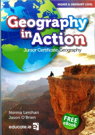 Geography In Action Textbook - Junior Certificate Geography - Higher & Ordinary Level - Includes Free eBook