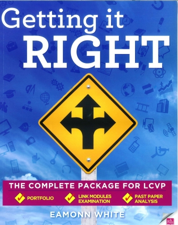 Getting It Right - The Complete Package For LCVP