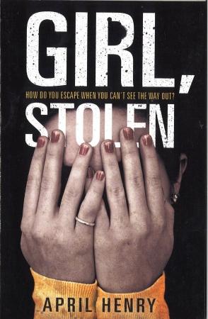 Girl Stolen - April Henry