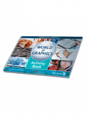 World Of Graphics Activity Book -  Junior Cycle Graphics