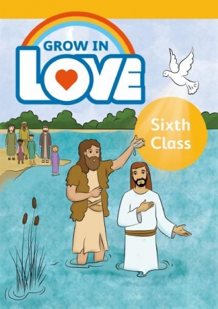 Grow In Love 6th Class