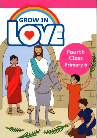 Grow In Love - Primary 6 - 4th Class
