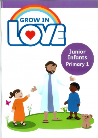 Grow In Love - Primary 1 - Junior Infants