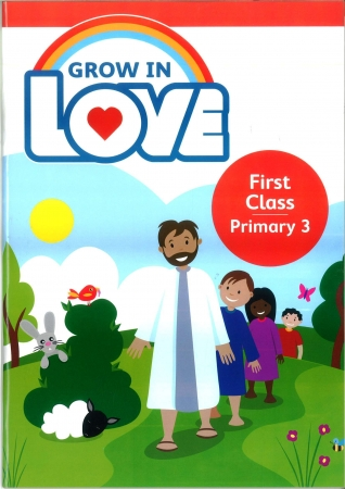 Grow In Love - Primary 3 - 1st Class