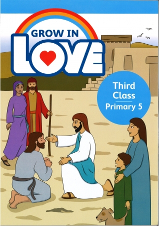Grow In Love - Primary 5 - 3rd Class