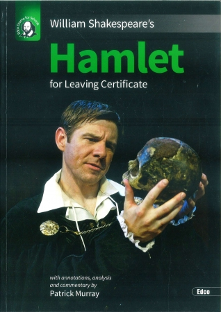 Hamlet - Leaving Certificate English - Edco Shakespeare Series