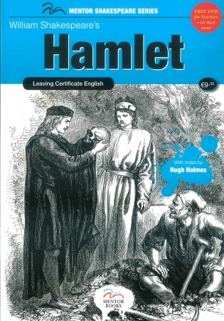Hamlet - Leaving Cert English - Mentor Shakespeare Series