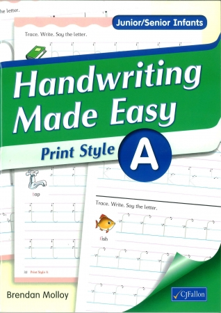 Handwriting Made Easy A - Print Style - Junior & Senior Infants