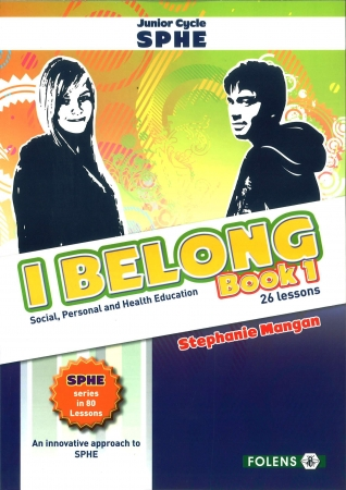 I Belong - Book 1 - Junior Certificate SPHE