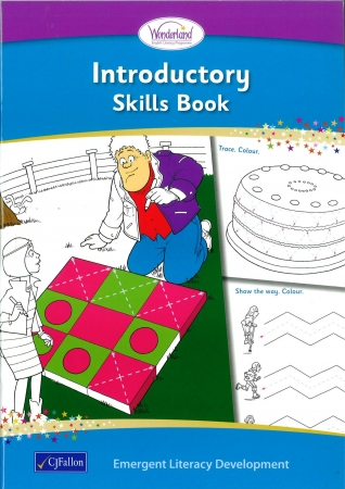 Skills Book Introductory - Wonderland Stage One - Junior Infants